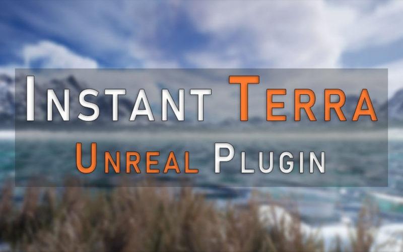 Instant Terra dispone de plugin para Unreal Engine.