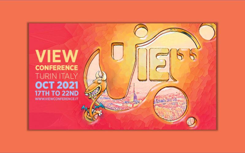 VIEW Conference 2021 se celebra en Turín