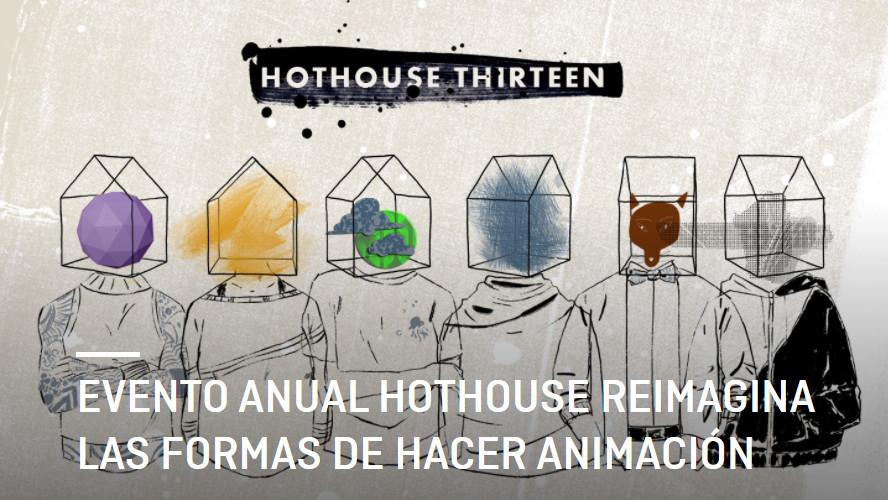 Hothouse 2021 reimagina las formas de hacer animación