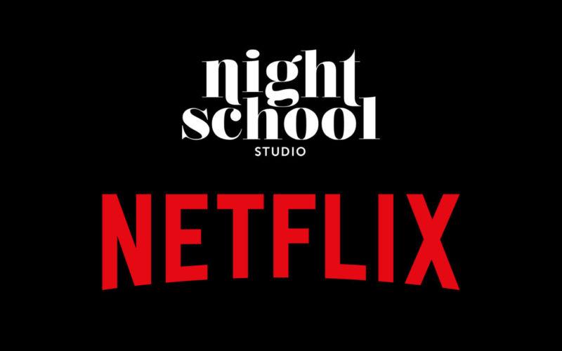 Netflix adquiere Night School Studio
